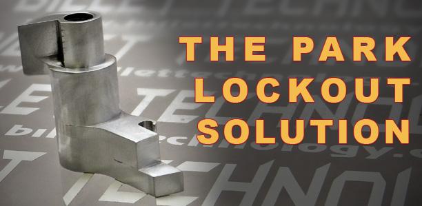 Billet Technology's Park Lockout