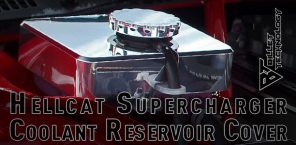 Hellcat Supercharger Coolant Reservoir Covers Now Available!
