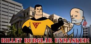 Billet Burglar Unmasked!