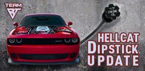 Hellcat Dipstick Update