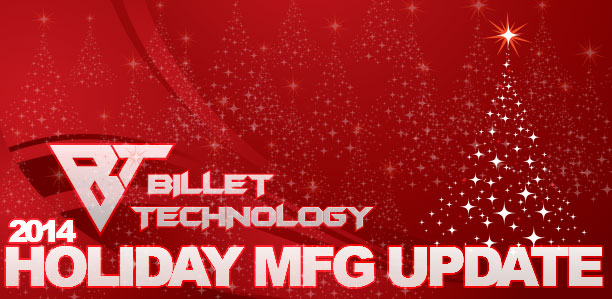 Holiday 2014 Manufacturing Update