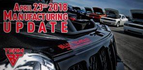 Manufacturing Update April 23rd, 2018