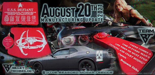 Manufacturing Update August 20, 2021