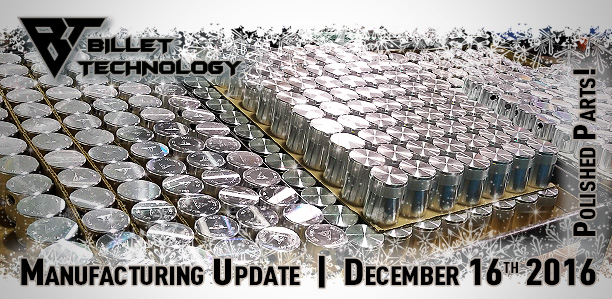 Manufacturing Update December 16th, 2016