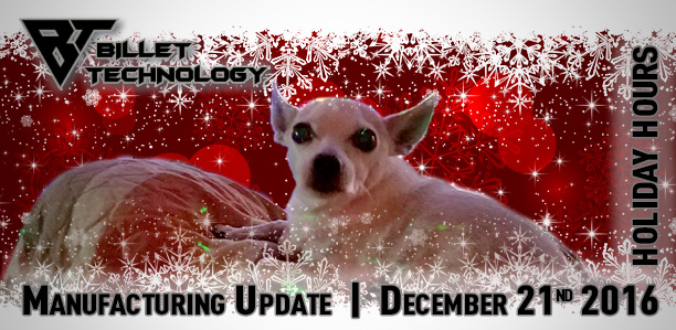 MFG Update & Holiday Week Hours December 22nd thru January 1st and a bonus discount!