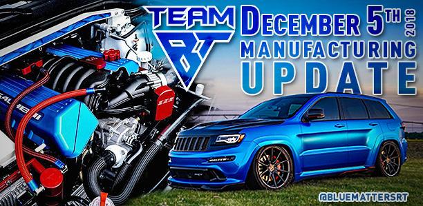 Manufacturing Update December 5, 2018