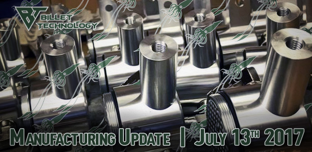 Manufacturing Update July 13th, 2017