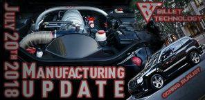 Manufacturing Update July 20th, 2018