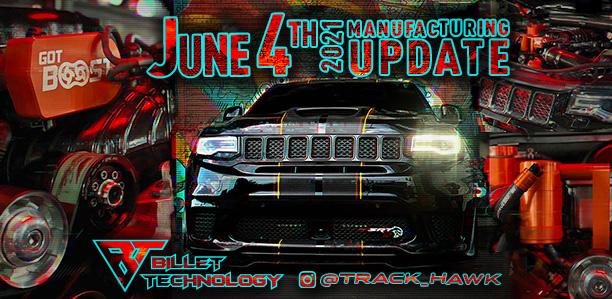 Manufacturing Update June 4, 2021