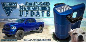 Manufacturing Update June 18th, 2018
