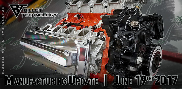 Manufacturing Update June 19th 2017