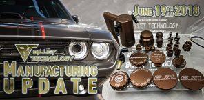 Manufacturing Update June 19th, 2018