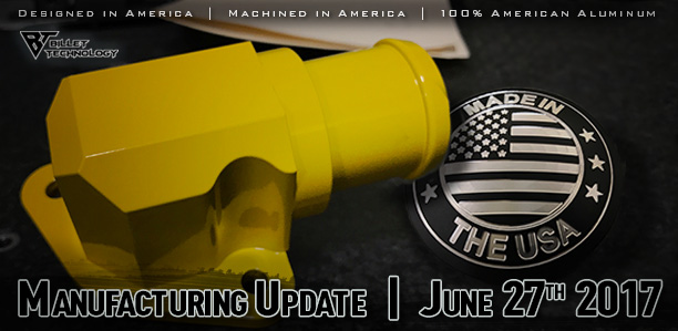 Manufacturing Update June 27th 2017