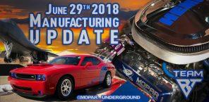 Manufacturing Update June 29, 2018