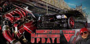 Manufacturing Update March 7th 2018