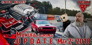 Manufacturing Update May 2nd, 2018