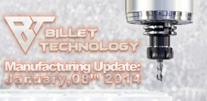 Manufacturing Update January 8th, 2014
