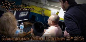 Manufacturing Update February 28th, 2014