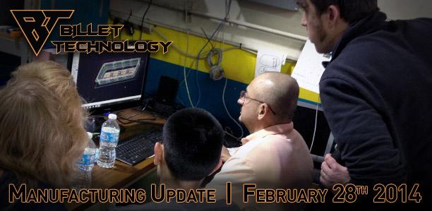 Manufacturing Update February 28th, 2014