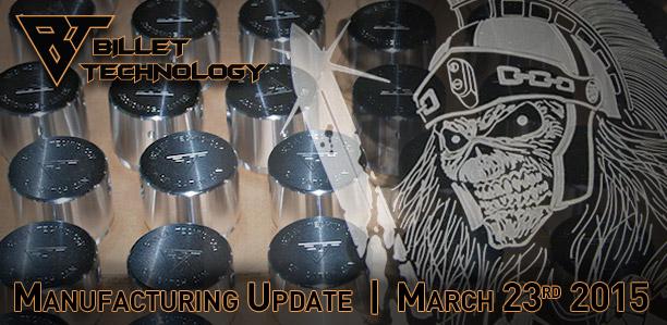 Manufacturing Update March 23, 2015