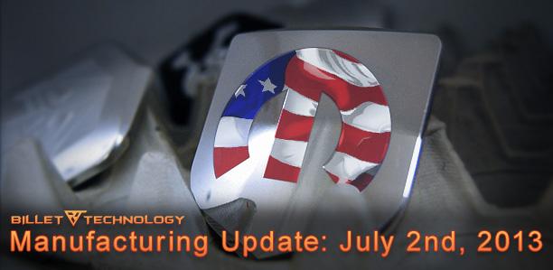 Manufacturing Update July 3, 2013