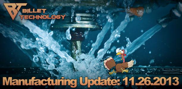 Manufacturing Update November 26th, 2013